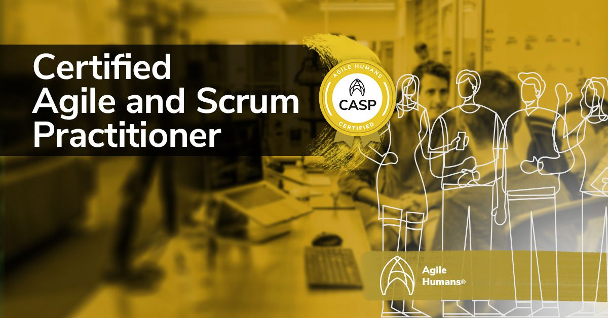 Agile Humans - Certified Agile and Scrum Practitioner training